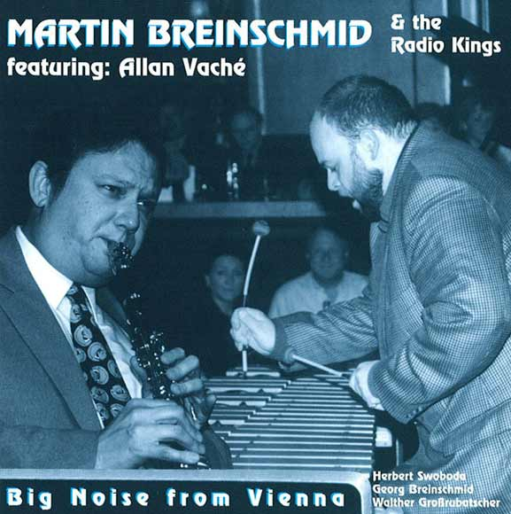 Big Noise from Vienna - M. Breinschmid and the Radio Kings