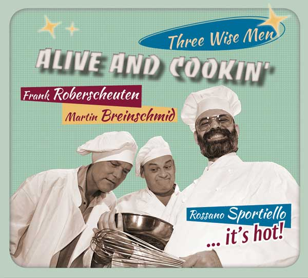Alive And Coocin - Three Wise Men